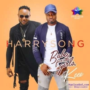 Harrysong - Baba For The Girls ft. KCEE (Prod. By Dr. Amir)